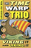 Viking It and Liking It (The Time Warp Trio Book 12) (0142400025) by Scieszka, Jon