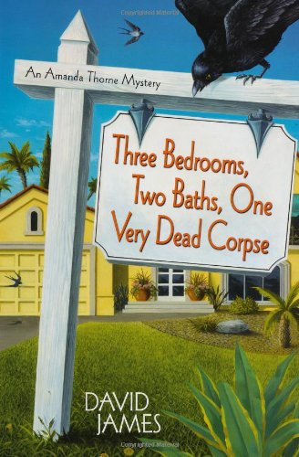 Three Bedrooms, Two Baths, One Very Dead Corpse (Amanda Thorne Mysteries)