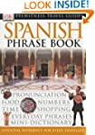 Spanish Phrase Book (Eyewitness Trave...