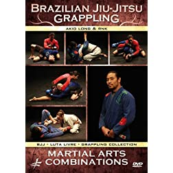 Brazilian Jiu-Jitsu - Grappling: Martial Arts Combinations