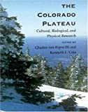 img - for The Colorado Plateau: Cultural, Biological, and Physical Research book / textbook / text book