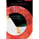 Emptiness Dancingby Adyashanti