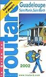 echange, troc Guide du Routard - Guadeloupe, St-Martin, St-Barth, 2002-2003