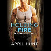 Holding Fire | April Hunt