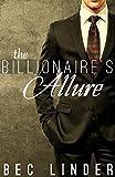 The Billionaires Allure (The Silver Cross Club Book 5)
