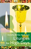 img - for Liturgies for High Days book / textbook / text book