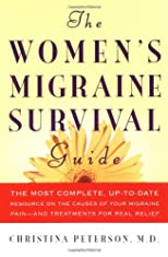 The Women&#39;s Migraine Survival Guide