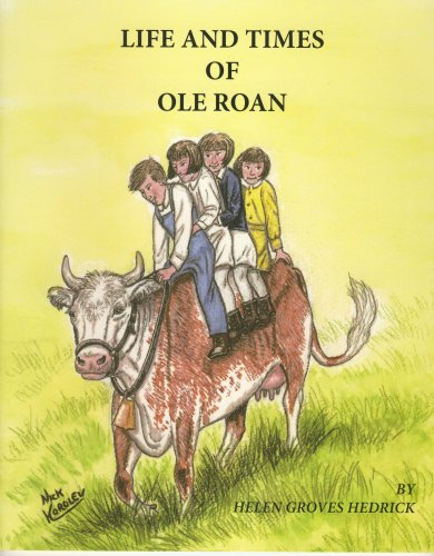 Life and Times of Ole Roan