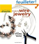 Getting Started Making Wire Jewelry A...