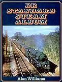 Alan Williams British Rail Standard Steam Album