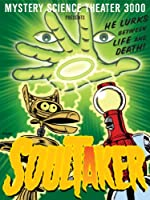 Mystery Science Theater 3000: Soultaker
