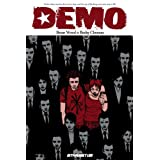 Demo: The Collectionby Brian Wood