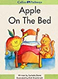 Apple on the Bed: Big Book (Collins Pathways) (0003014924) by Stone, Michael