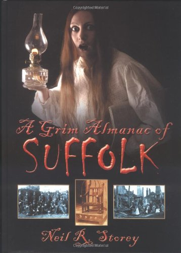 Grim Almanac of Suffolk