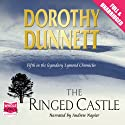 The Ringed Castle Audiobook by Dorothy Dunnett Narrated by Andrew Napier
