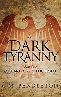 A Dark Tyranny by C.M. Pendleton ebook deal