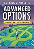 img - for By Michael C. Thomsett - Getting Started in Advanced Options (Illustrated Edition) (2013-12-19) [Paperback] book / textbook / text book