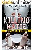 Killing Katie (An Affair With Murder Book 1)