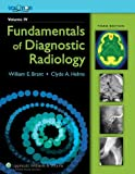 img - for The Brant and Helms Solution - Four Volumes (Fundamentals of Diagnostic Radiology, 3/e, Plus Integrated Content Website) (2006-07-15) book / textbook / text book