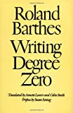 Writing Degree Zero (0374521395) by Roland Barthes