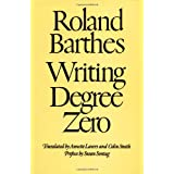 Writing Degree Zero ~ Roland Barthes