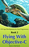 Book 2:  Flying with Objective C - iO...