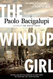 img - for The Windup Girl book / textbook / text book