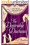 The Desirable Duchess (The Dukes and Desires Series Book 1) (English Edition)