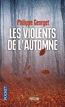 Les violents de l'automne par Georget