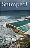 Stumped!: Bondi Detective's first full story