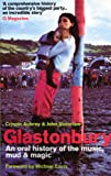 Glastonbury Festival Tales: An Oral History of the Music, Mud and Magic