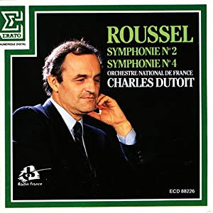 Albert Roussel: Symphonies No. 2, Op. 23 & No. 4, Op. 53 - Charles Dutoit