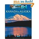 Abenteuer KANADA & ALASKA - Ein Bildband mit über 240 Bildern auf 128 Seiten - STÜRTZ Verlag
