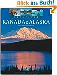 Abenteuer KANADA & ALASKA - Ein Bildb...