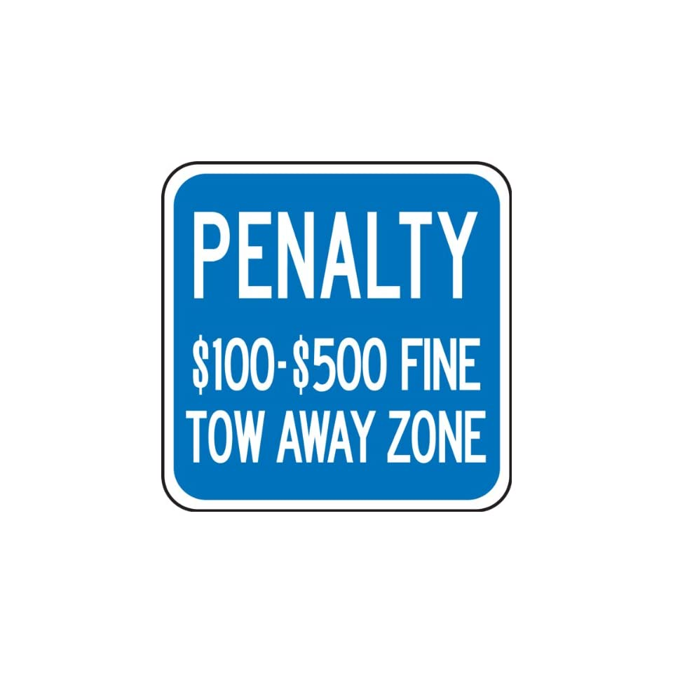 (VIRGINIA) PENALTY $100 $500 FINE TOW AWAY ZONE Sign 12 x 12 .080 Reflective Aluminum   ADA Parking Signs