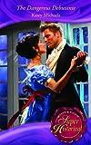 The Dangerous Debutante (Mills & Boon Historical)