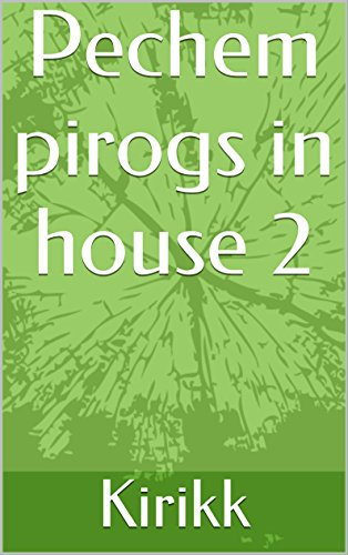 Pechem pirogs in house 2 by Kirikk