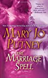 The Marriage Spell: A Novel (0345449193) by Putney, Mary Jo