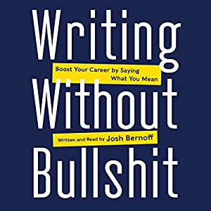 Writing Without Bullshit Audiobook