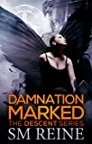 Damnation Marked (#4) (The Descent Series) (English Edition)