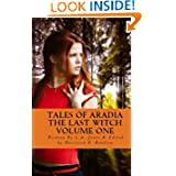 Tales of Aradia The Last Witch Volume 1
