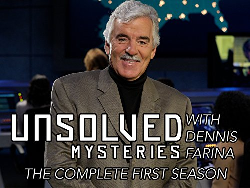 Unsolved Mysteries with Dennis Farina - Season 1