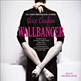 Wallbanger (Unabridged)