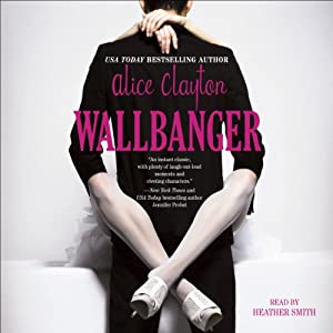Wallbanger | [Alice Clayton]