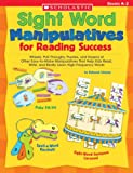 img - for Sight Word Manipulatives for Reading Success: Wheels, Pull-Throughs, Puzzles, and Dozens of Other Easy-to-Make Manipulatives That Help Kids Read, ... High-Frequency Words (Teaching Resources) book / textbook / text book