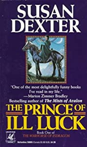 Prince of Ill Luck (Warhorse of Esdragon, Book 1) by Susan Dexter