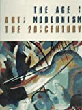 img - for The Age of Modernism: Art in the 20th Century book / textbook / text book