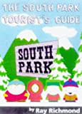 South Park: A Tourist Guide (0671036343) by Richmond, Ray