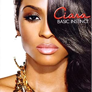Ciara- Basic Instinct (Album Download)