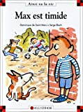 echange, troc Dominique de Saint Mars, Serge Bloch - Max est timide